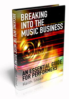 3D image of the book: Breaking Into the Music Business: An Essential Guide for Performers.